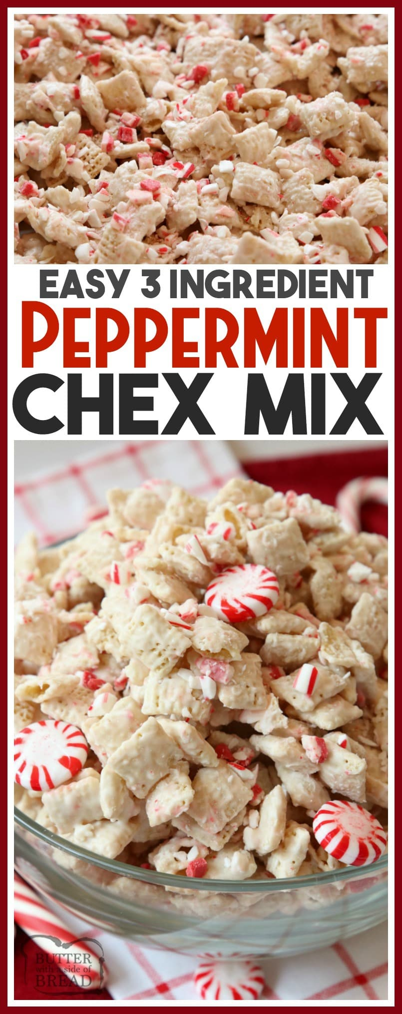 Peppermint Chex Mix made with only 3 ingredients in a few minutes! Simple recipe for festive, sweet peppermint treat that's perfect for holiday parties. Simple #peppermint #Christmas #recipe for #Holiday #Chex Mix from Butter With A Side of Bread
