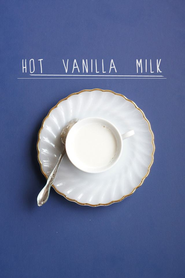 hot vanilla milk, butter with a side of bread