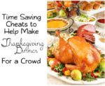 HOMEMADE or STORE-BOUGHT? TIME SAVING TIPS ON MAKING THANKSGIVING DINNER FOR A CROWD