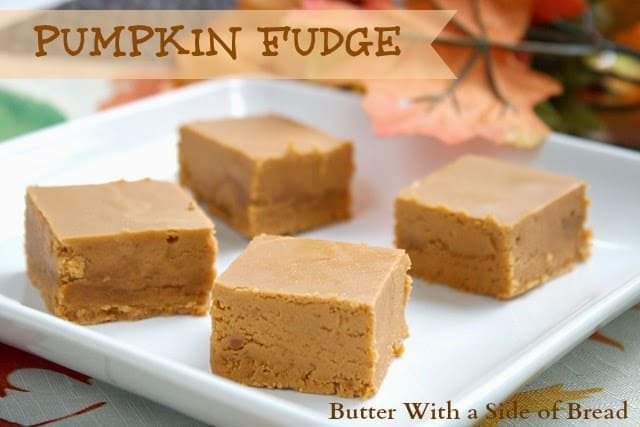 butterwithasideofbreadpumpkinfudge8