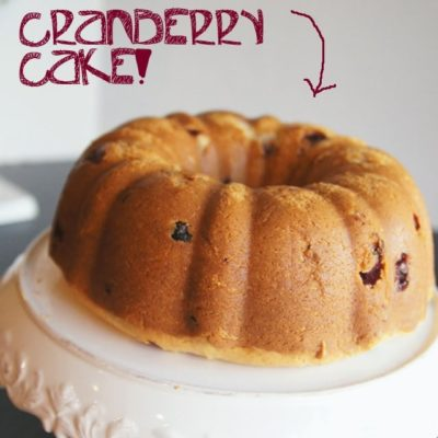 CRANBERRY CAKE: A MOST PERFECT FALL-TIME CAKE, & MY GO-TO DESSERT FOR PARTIES AND ALL THINGS HOLIDAY!