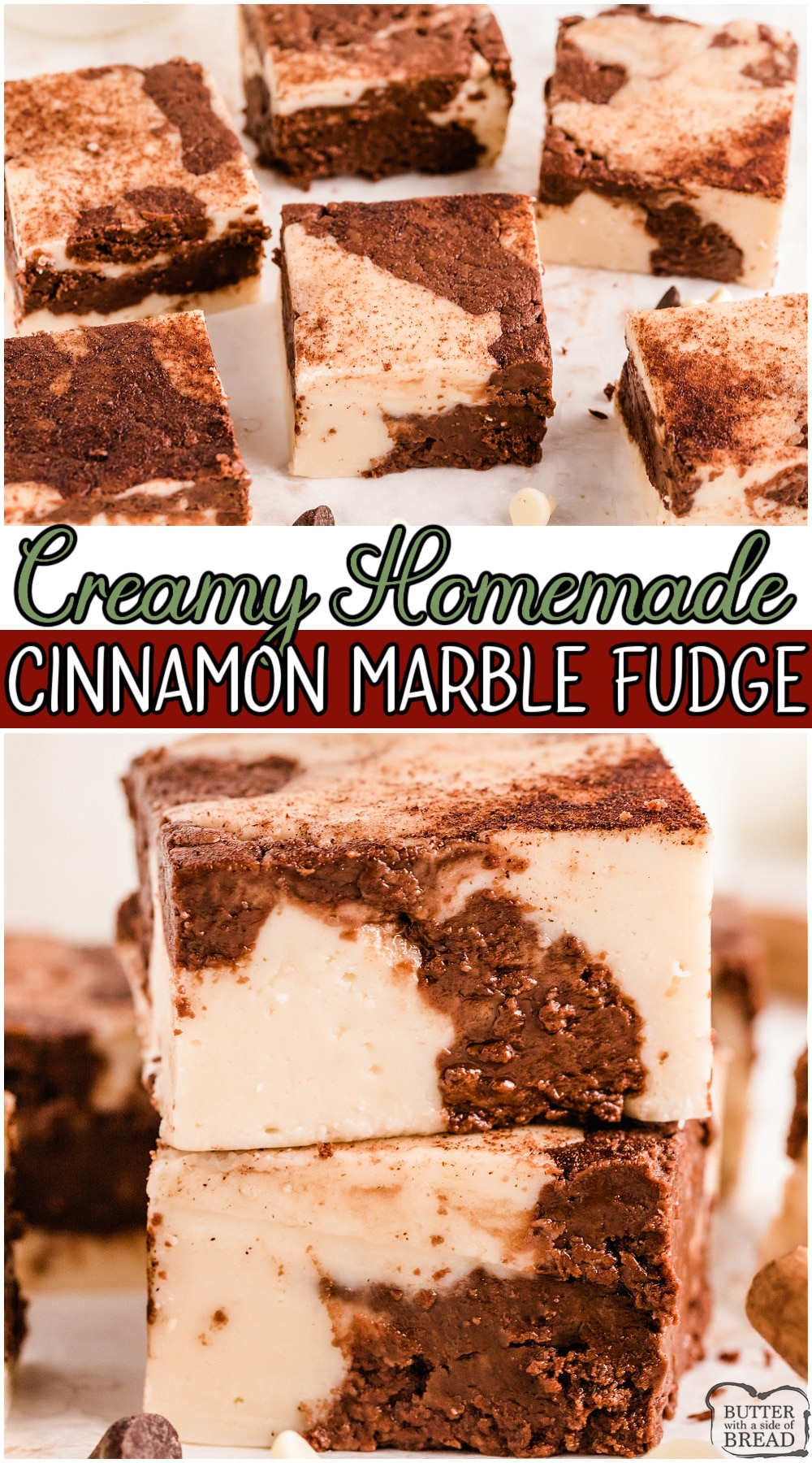 Cinnamon marble fudge is a creamy, deliciously swirled fudge recipe with lovely chocolate cinnamon & vanilla flavors! Homemade cinnamon fudge made with sugar, butter, marshmallow creme & cinnamon! #fudge #cinnamon #swirl #marble #dessert #homemade #easyrecipe from BUTTER WITH A SIDE OF BREAD
