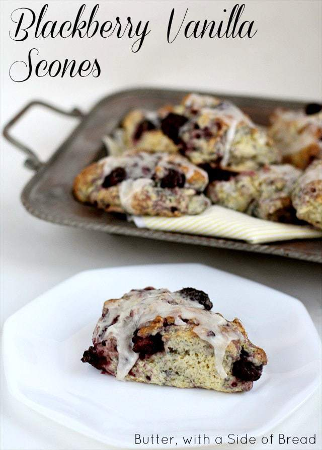 Blackberry Vanilla Scones: Butter with a Side of Bread