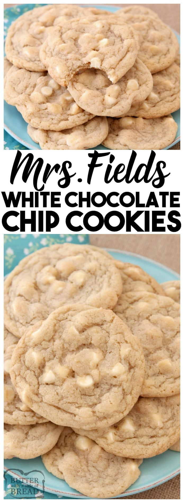Mrs.Fields White Chocolate Chip Cookies are soft, delicious cookies filled with sweet white chocolate chips. Copycat Mrs.Field's cookie recipe that everyone can make at home! White Chocolate Chip Cookies recipe from Butter With A Side Of Bread
