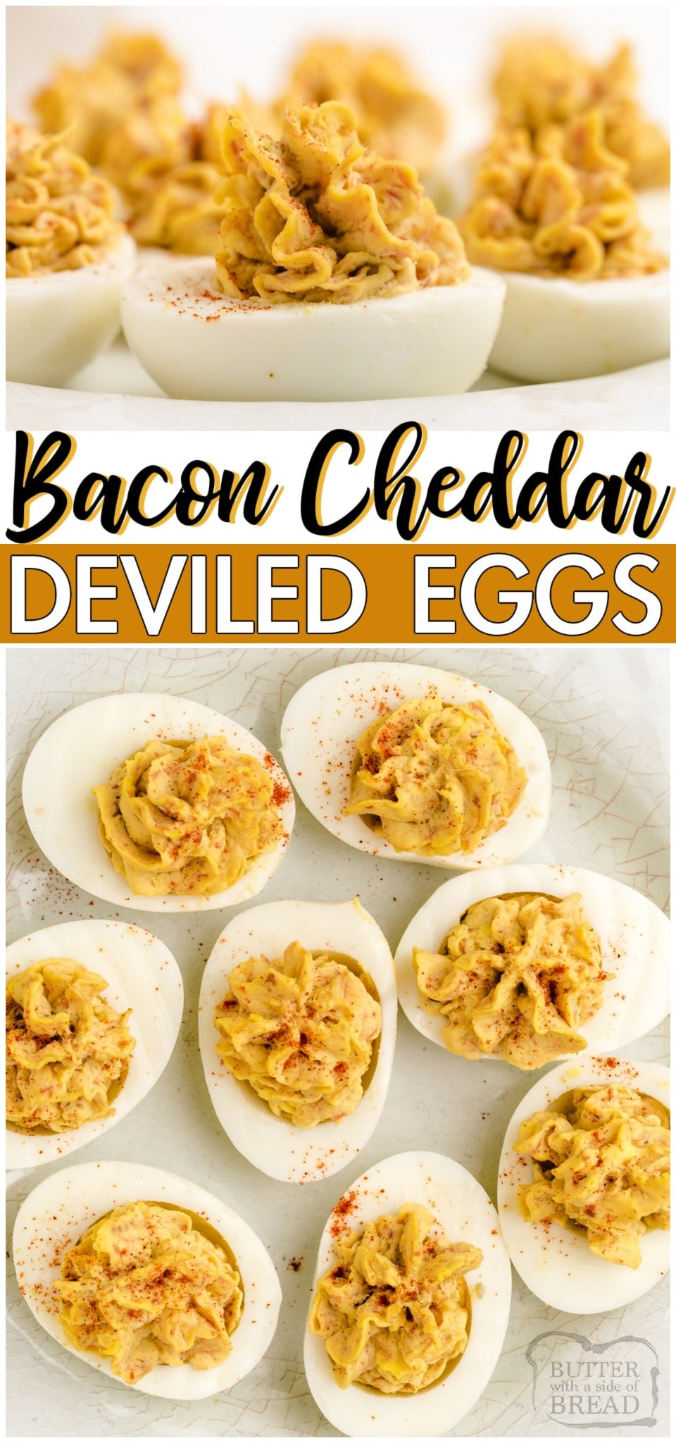 Bacon cheddar deviled eggs is a delicious twist on a classic! Traditional Deviled Eggs recipe with the addition of bacon and cheddar cheese for a fantastic savory appetizer.#eggs #appetizer #deviled #bacon #cheddar #cheese #easyrecipe from BUTTER WITH A SIDE OF BREAD