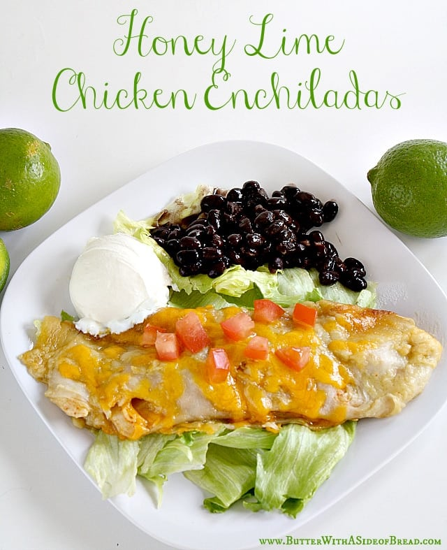 Butter With a Side of Bread: Honey Lime Chicken Enchiladas