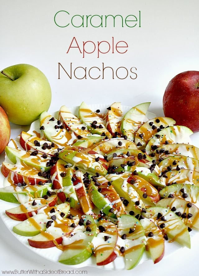 Butter With a Side of Bread: Caramel Apple Nachos