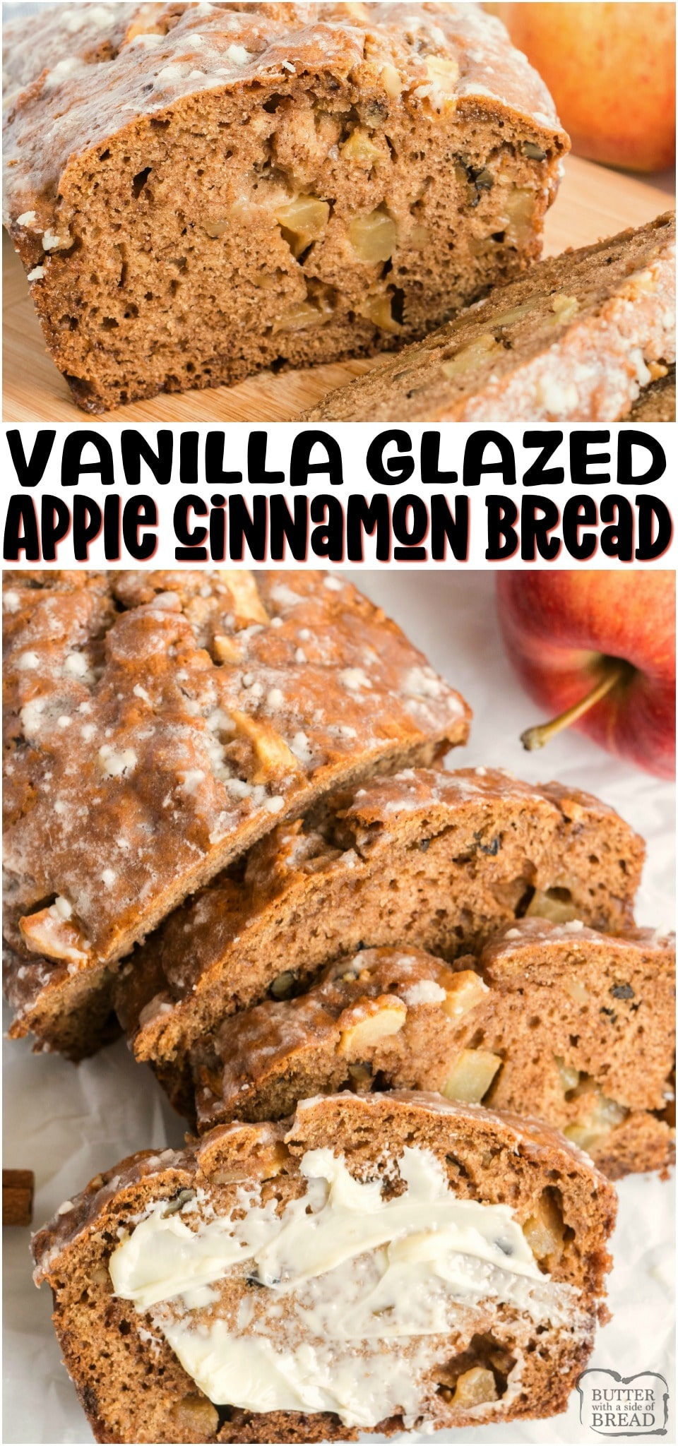 Glazed Apple Cinnamon bread made with fresh apple, cinnamon & brown sugar, then topped with a simple vanilla glaze. Easy quick bread recipe with fantastic apple cinnamon flavor.#bread #quickbread #baking #apples #applecinnamon #fall #homemade #sweetbread #recipe from BUTTER WITH A SIDE OF BREAD