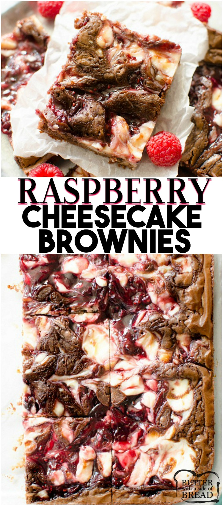 Raspberry Cheesecake Brownies are decedent 5 ingredient brownies with a raspberry cheesecake swirl. Quick & easy raspberry cheesecake brownie recipe that looks and tastes incredible! #brownies #cheesecake #raspberry #dessert #chocolate #baking #recipe from BUTTER WITH A SIDE OF BREAD
