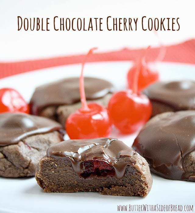 DOUBLE CHOCOLATE CHERRY COOKIES - Butter with a Side of Bread