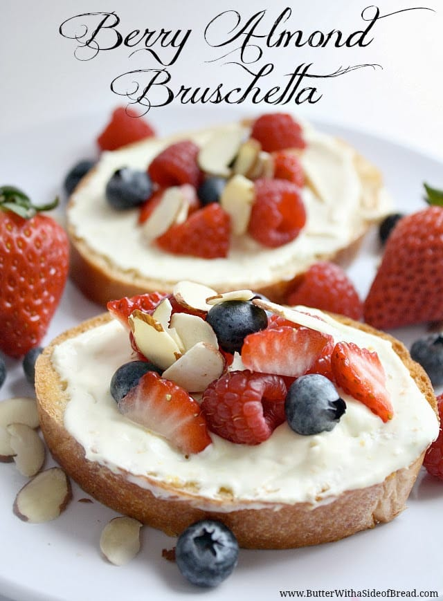 Butter With a Side of Bread: Berry Almond Bruschetta