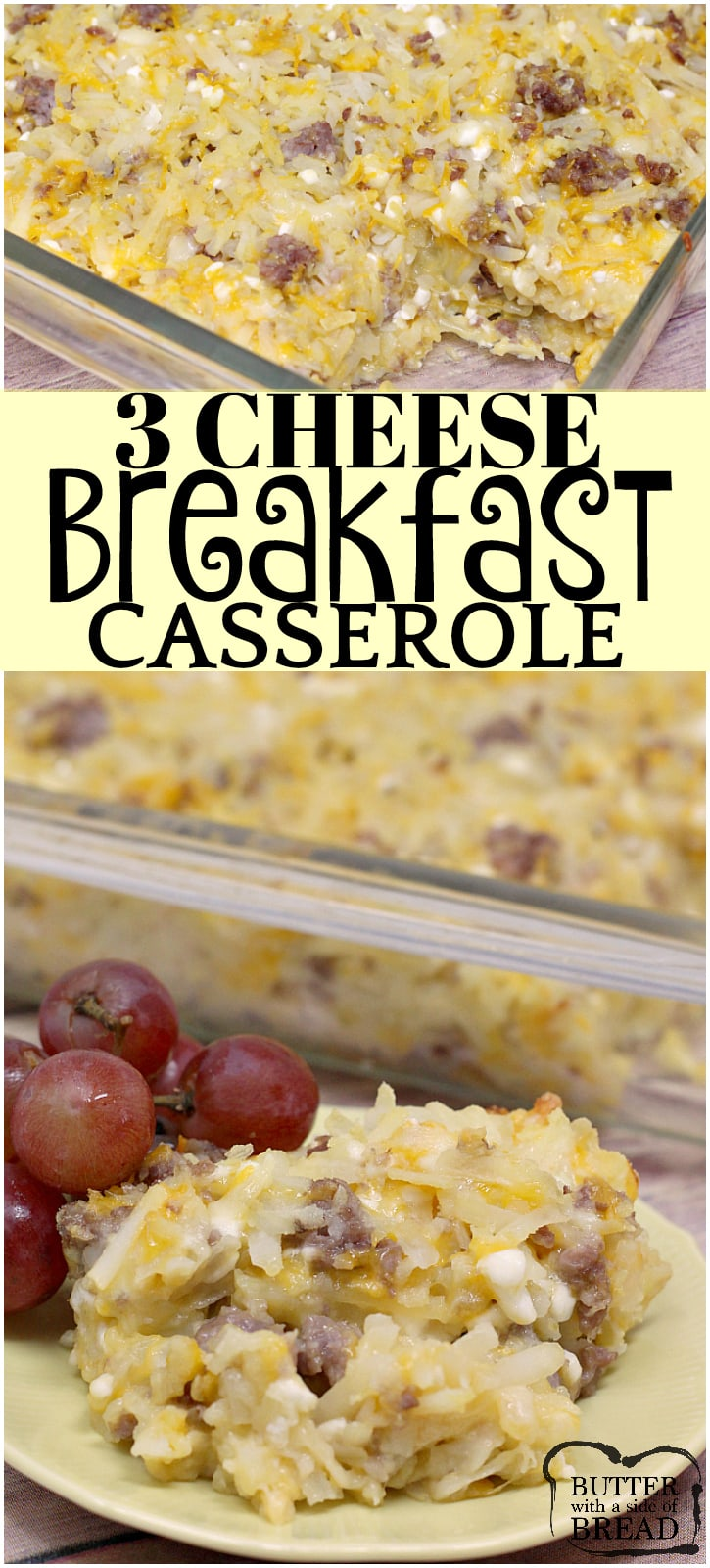 3-Cheese Breakfast Casserole combines cheddar, Swiss and cottage cheese along with hash browns and your favorite breakfast meat!