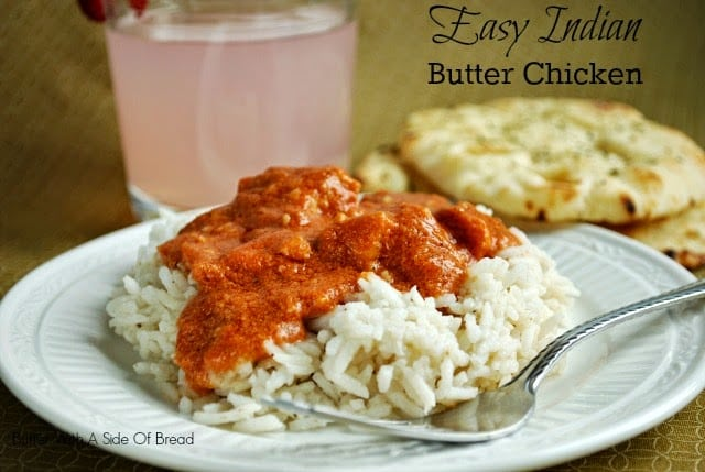 EASY INDIAN BUTTER CHICKEN - Butter With a Side of Bread