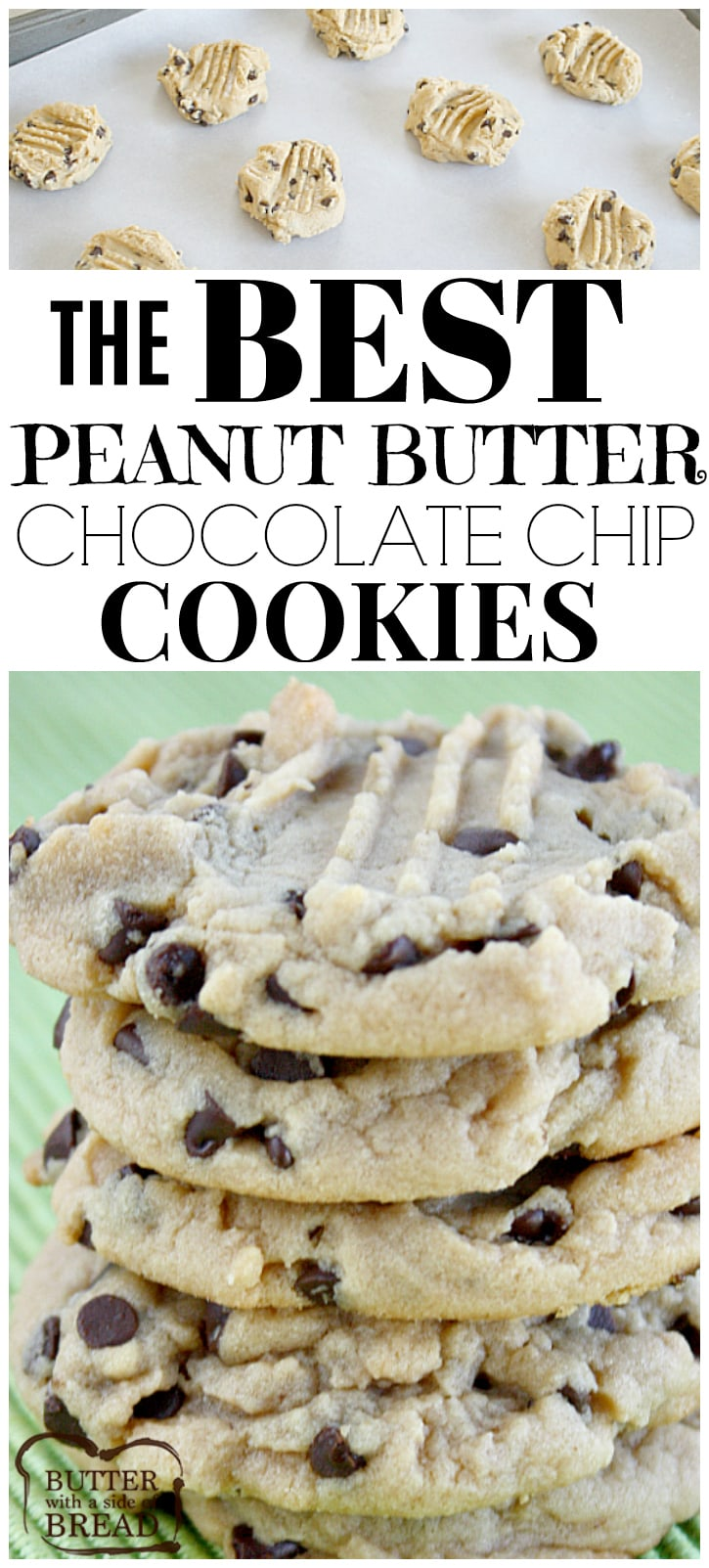 THE BEST PEANUT BUTTER CHOCOLATE CHIP COOKIES - Butter with a Side ...