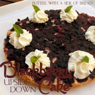 Blackberryupsidedowncake.1.butterwithasideofbread