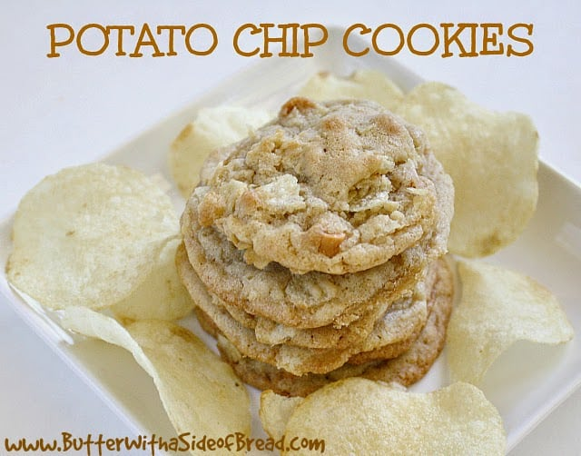 POTATO CHIP COOKIES - Butter With a Side of Bread