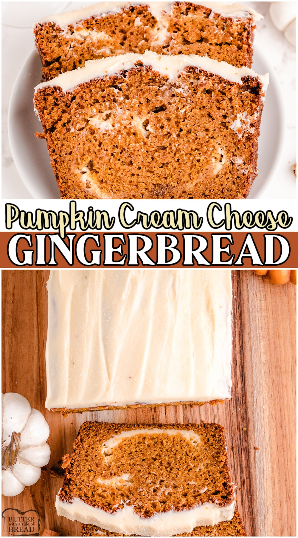 Pumpkin Cream Cheese Gingerbread is a sweet quick bread made with brown sugar, pumpkin, molasses, cream cheese & a delightful blend of warm Fall spices! Heavenly gingerbread recipe topped with a cream cheese glaze that everyone enjoys. #gingerbread #pumpkin #FallBaking #dessert #easyrecipe from BUTTER WITH A SIDE OF BREAD