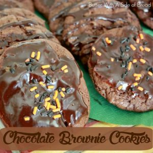 CHOCOLATE BROWNIE COOKIES: Butter With A Side of Bread