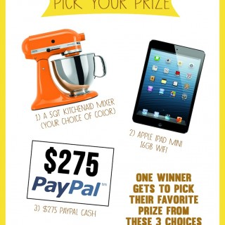 GIVEAWAY: PICK YOUR PRIZE ~ A KITCHENAID MIXER, iPAD MINI, OR $275 PAYPAL CASH!