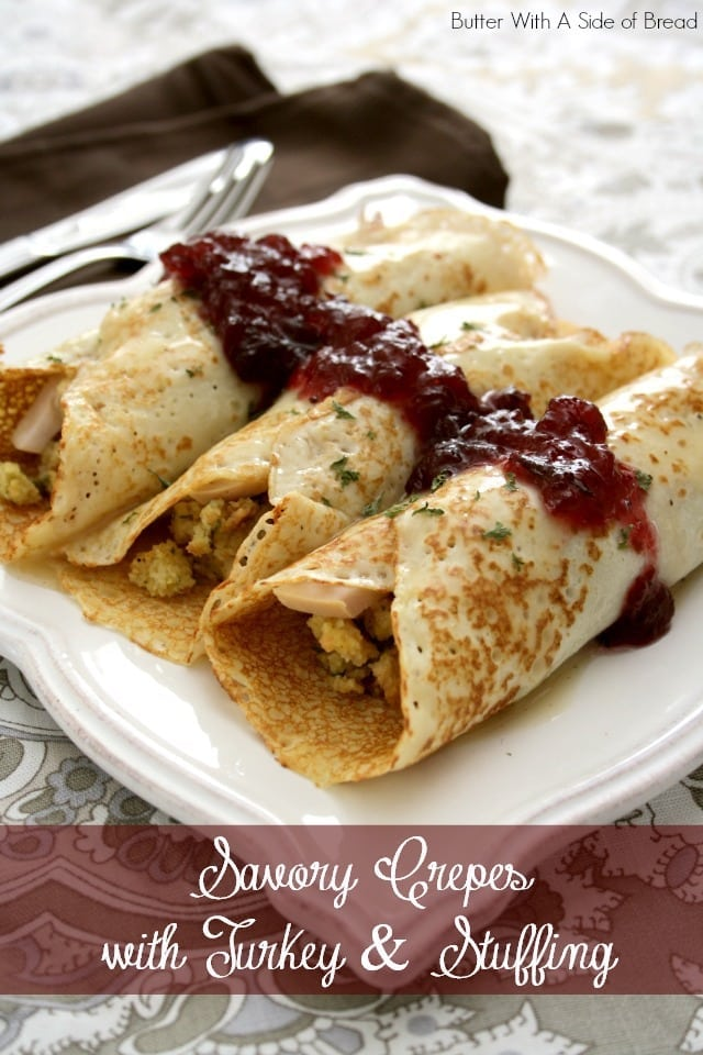 SAVORY CREPES with THANKSGIVING TURKEY & STUFFING: Butter With A Side of Bread