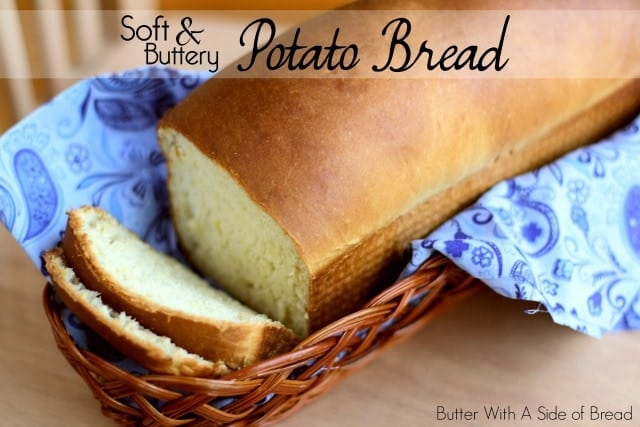 SOFT & BUTTERY POTATO BREAD: Butter With A Side of Bread