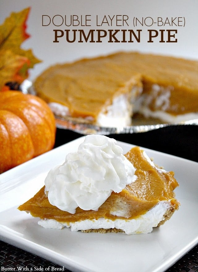 Butter With a Side of Bread: Double Layer No-Bake Pumpkin Pie