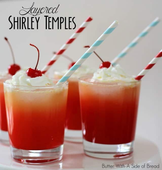 LAYERED SHIRLEY TEMPLES: Butter With A Side of Bread
