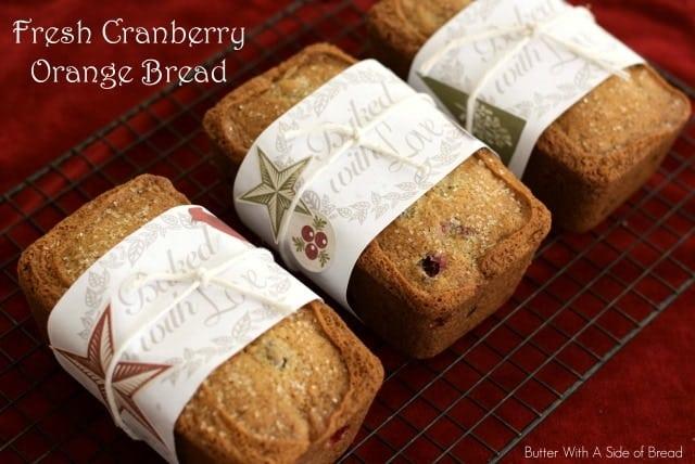 FRESH CRANBERRY ORANGE BREAD