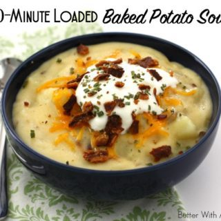 20 Minute Loaded Baked Potato Soup:: Butter With A Side of Bread