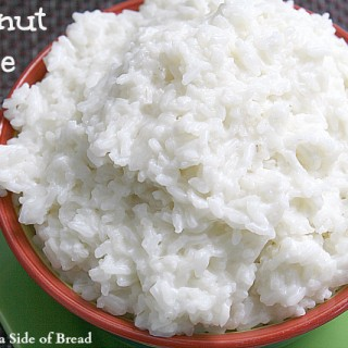 Coconut Rice : Butter With A Side of Bread