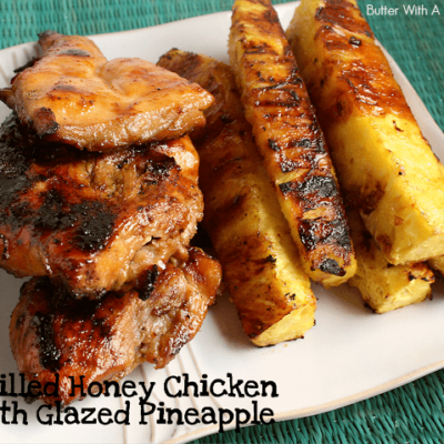 GRILLED HONEY CHICKEN WITH GLAZED PINEAPPLE