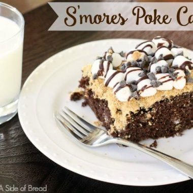 S'mores Poke Cake - Butter With A Side of Bread
