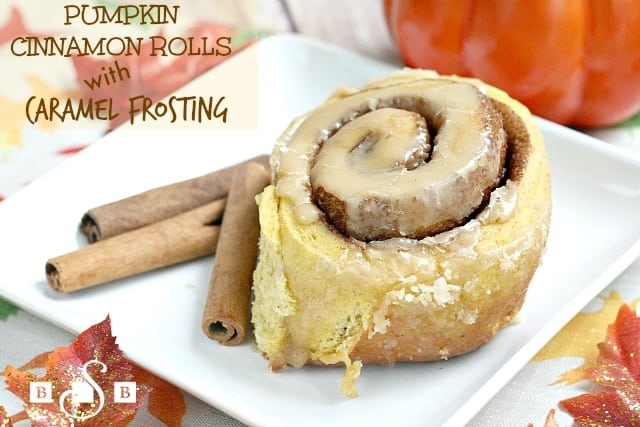 Butter With a Side of Bread - Pumpkin Cinnamon Rolls with Caramel Frosting