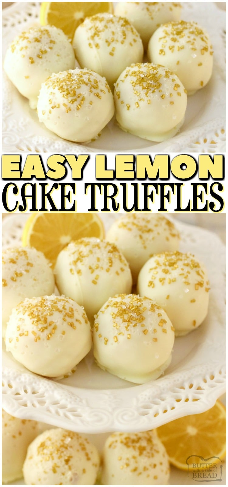 Lemon Cake Truffles made easy with lemon pound cake crumbled and formed into small truffles, then dipped in white chocolate! Easy Lemon Truffles perfect for parties!