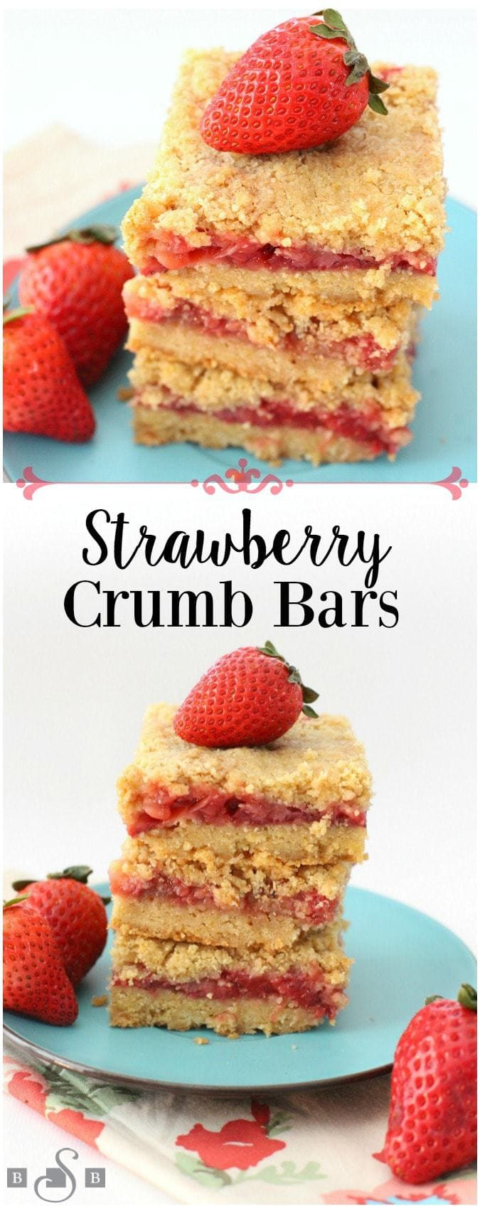 Strawberry Crumb Bars - Butter With A Side of Bread
