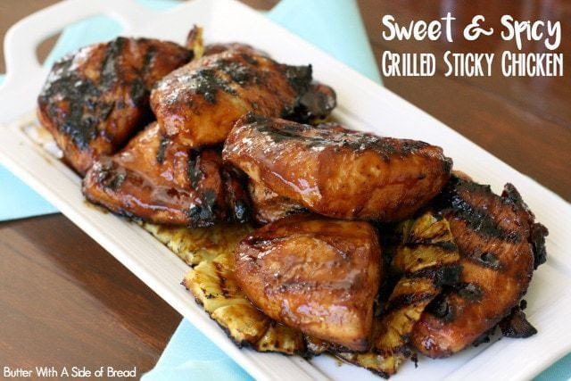 Sweet & Spicy Grilled Sticky Chicken - Butter With A Side of Bread