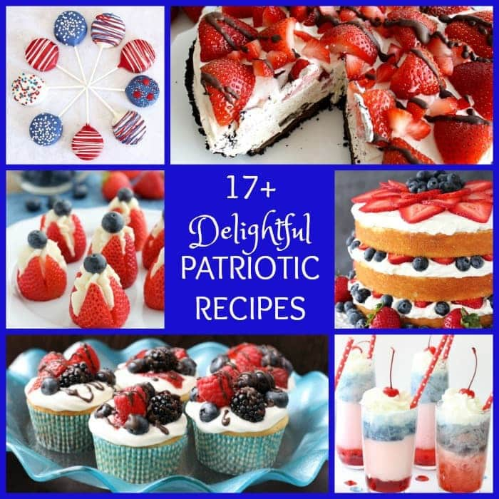 17+ Delightful Patriotic Recipes - Butter With a Side of Bread