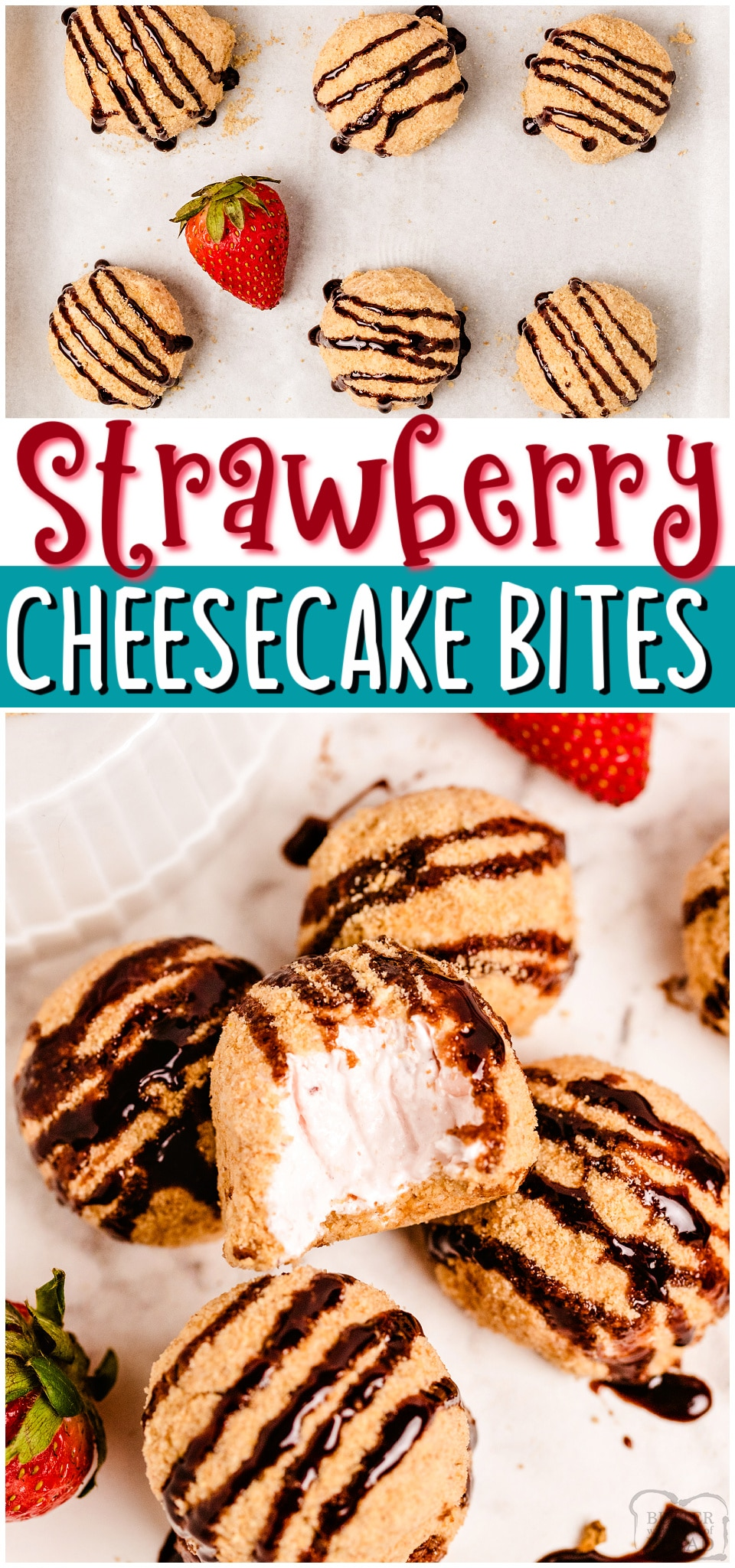 Easy Strawberry Cheesecake Bites made with fresh strawberries & cream cheese; rolled into bite-sized morsels and coated with graham cracker crumbs. Tasty strawberry cheesecake balls drizzled with hot fudge for the perfect party treat! #cheesecake #strawberry #dessert #nobake #easyrecipe from BUTTER WITH A SIDE OF BREAD