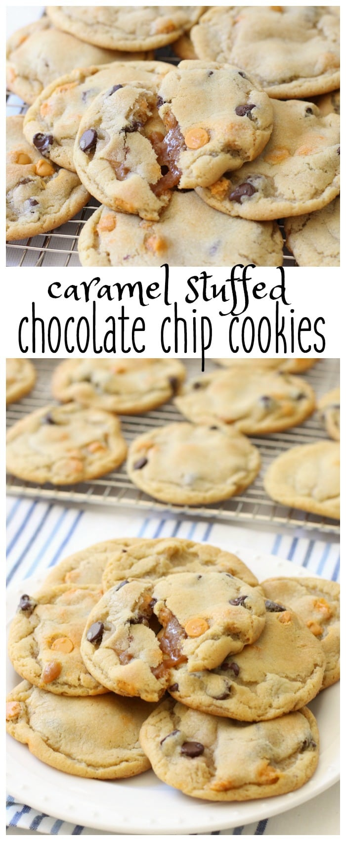 Caramel Stuffed Chocolate Chip Cookies.BSB.pin