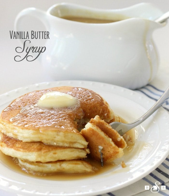 Vanilla Butter Syrup - Butter With A Side of Bread