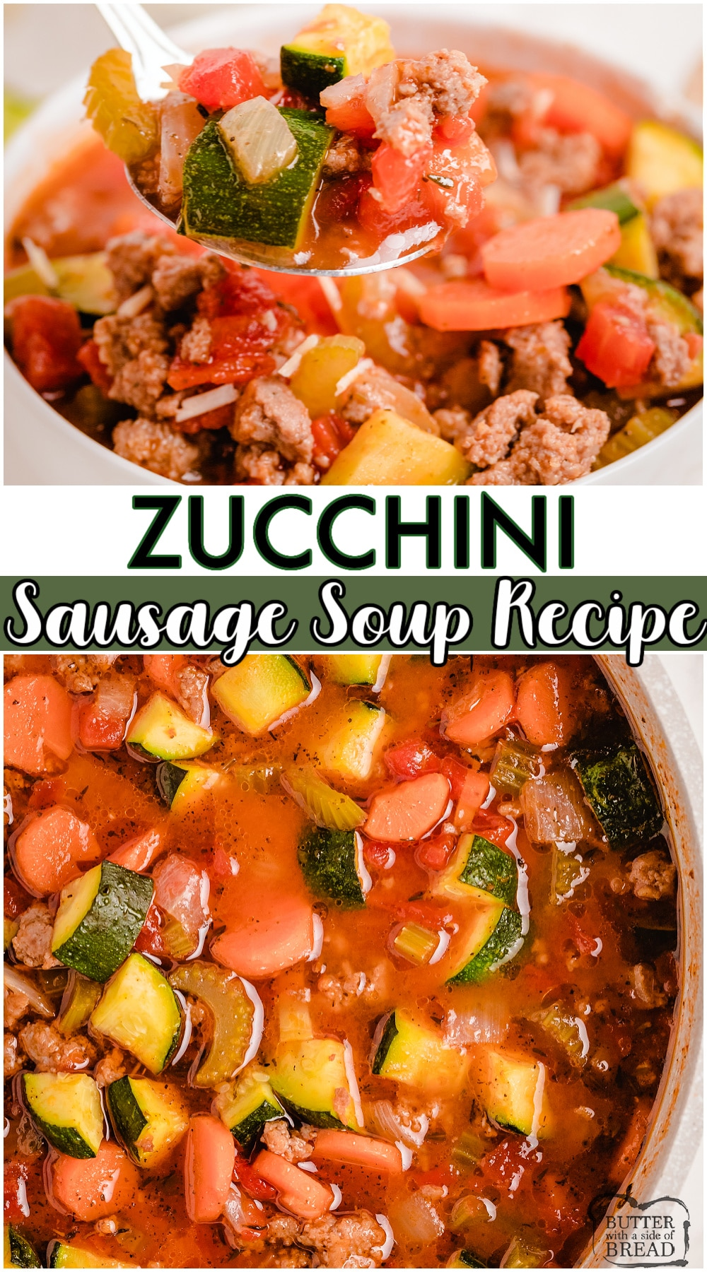 Zucchini Sausage Soup made with fresh zucchini, tomatoes, sausage & a flavorful blend of spices. Fantastic sausage soup with zucchini topped with Parmesan cheese for when the garden is still overflowing! #soup #zucchini #sausage #dinner #easyrecipe from BUTTER WITH A SIDE OF BREAD