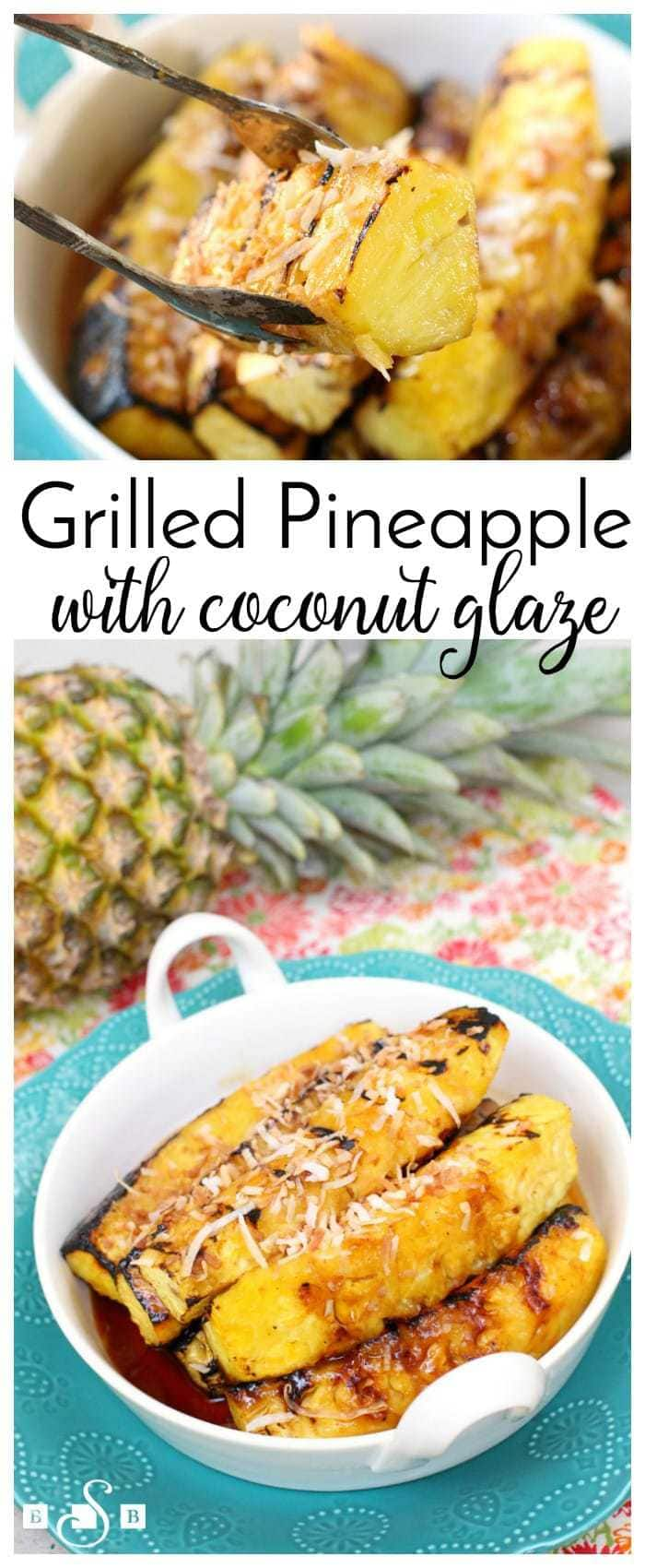 Grilled Pineapple with Coconut Cream Glaze only takes 4 ingredients, is healthy, and is delicious. Using a pineapple, cream of coconut, coconut flakes, and a touch of brown sugar, the only hard part is knowing how to cut a pineapple! #grilledpineapple #coconutglaze #howtocutapineapple #coconutcream #creamofcoconut #recipefrom Butter With a Side of Bread