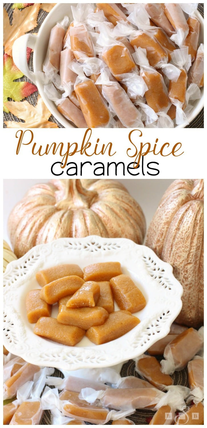 Pumpkin Spice Caramels - Butter With A Side of Bread
