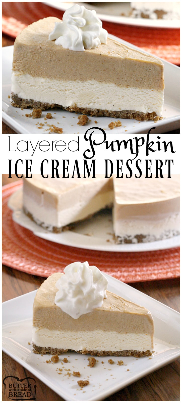 Layered Pumpkin Ice Cream Dessert - Butter With a Side of Bread