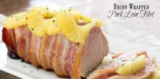 Bacon Wrapped Pork Loin Filet - Butter With A Side of Bread