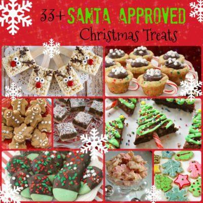 33+ SANTA APPROVED CHRISTMAS TREATS