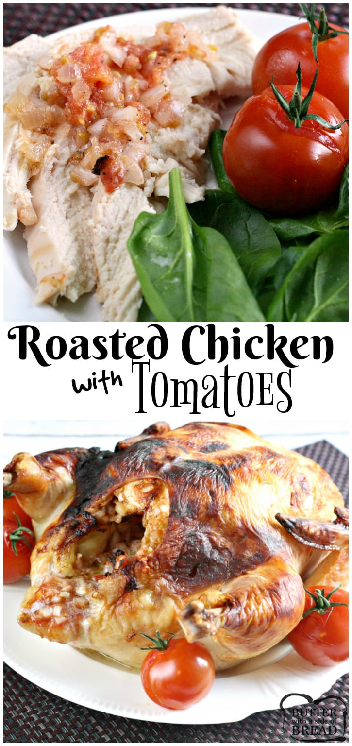 Roasted Chicken with Tomatoes - Butter With a Side of Bread