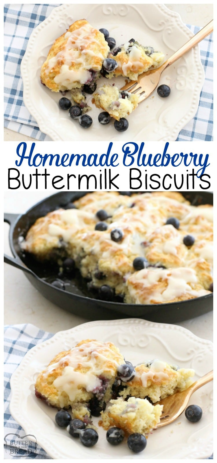 Blueberry Buttermilk Biscuits - Butter with A Side of Bread