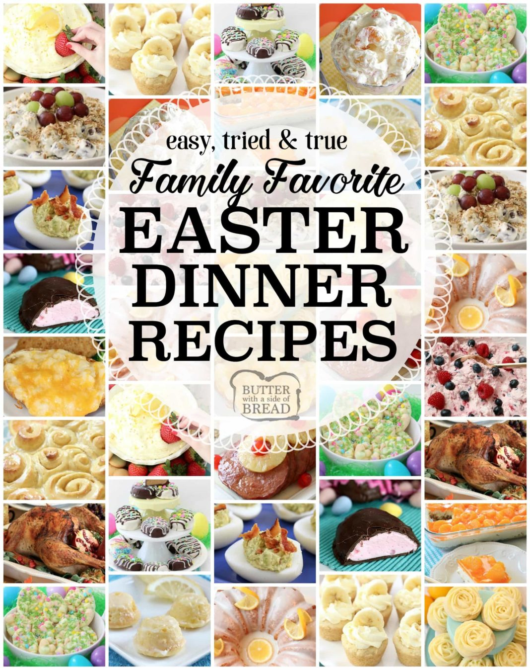 Easy delicious easter dinner recipes butter with a side of bread easter dinner recipes tried and true easy easter dinner recipes with everything from slow cooker ham to orange cream fruit salad banana cream pie cookies forumfinder Images