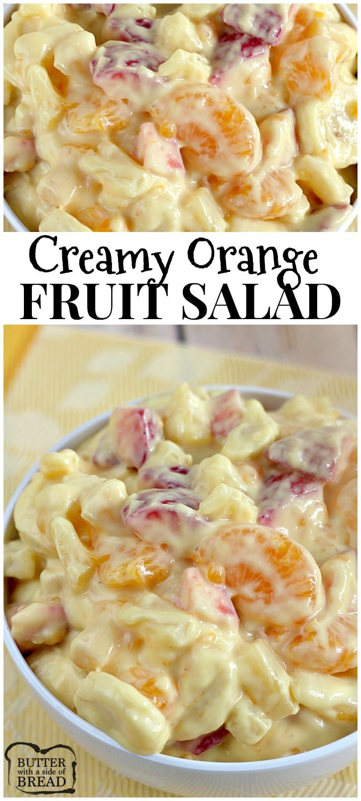 Creamy Orange Fruit Salad - Butter With a Side of Bread